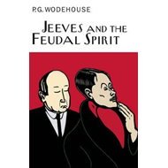 Jeeves And The Feudal Spirit (BOK)
