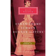 Ethan Frome, Summer, Bunner Sisters (BOK)