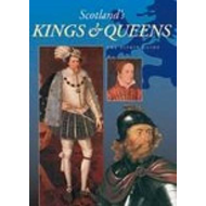 Scotland's Kings and Queens (BOK)
