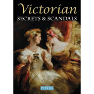 Victorian Secrets and Scandals (BOK)