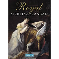 Royal Secrets and Scandals (BOK)
