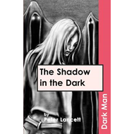 Shadow in the Dark (BOK)