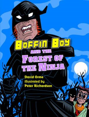 Boffin Boy and the Forest of the Ninja (BOK)