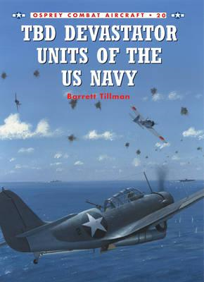 TBD Devastator Units of the US Navy (BOK)