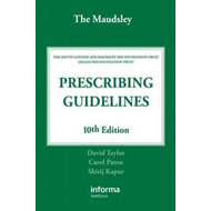 Maudsley Prescribing Guidelines (BOK)