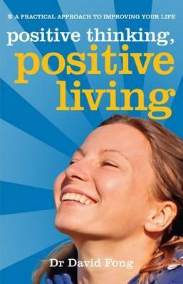 Positive Living, Positive Thinking (BOK)