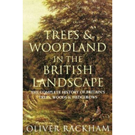 Trees and Woodland in the British Landscape (BOK)