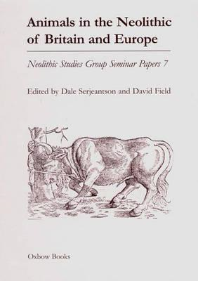 Animals in the Neolithic of Britain and Europe (BOK)