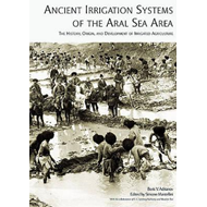 Ancient Irrigation Systems of the Aral Sea Area (BOK)