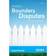 Anstey's Boundary Disputes and How to Resolve Them (BOK)