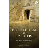 Bethlehem to Patmos: The New Testament Story (Revised 2013) (BOK)