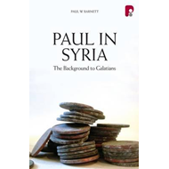 Paul in Syria: The Background to Galatians (BOK)