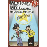 Mystery Mob and the Top Talent Contest (BOK)