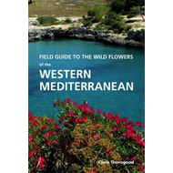 Field Guide to the Wild Flowers of the Western Mediterranean (BOK)