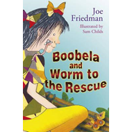 Boobela and Worm to the Rescue: Bk. 6 (BOK)