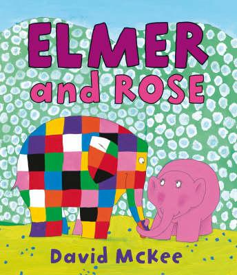 Elmer and Rose (BOK)