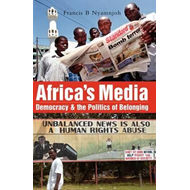 Africa's Media, Democracy and the Politics of Belonging (BOK)