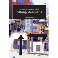Writing in Everyday life 3: Asking Questions (BOK)