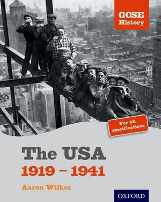 GCSE History: The USA 1919-1941 Student Book (BOK)