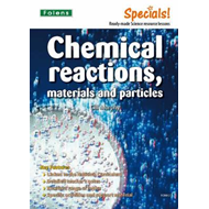 Secondary Specials!: Science- Chemical Reactions, Materials (BOK)