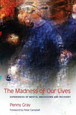 Madness of Our Lives (BOK)