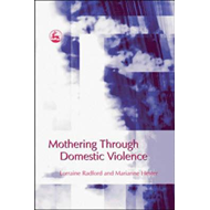 Mothering Through Domestic Violence (BOK)