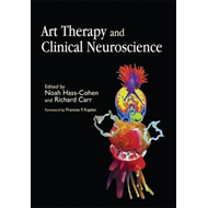 Art Therapy and Clinical Neuroscience (BOK)