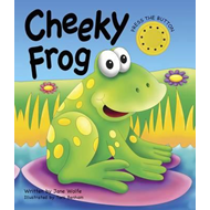 Cheeky Frog (a Noisy Book) (BOK)