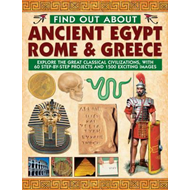 Find Out About Ancient Egypt, Rome & Greece: Exploring the Great Classical Civilizations, with 60 St (BOK)