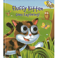 Googly Eyes: Fluffy Kitten Goes Exploring! (BOK)