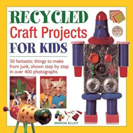 Recycled Craft Projects for Kids (BOK)