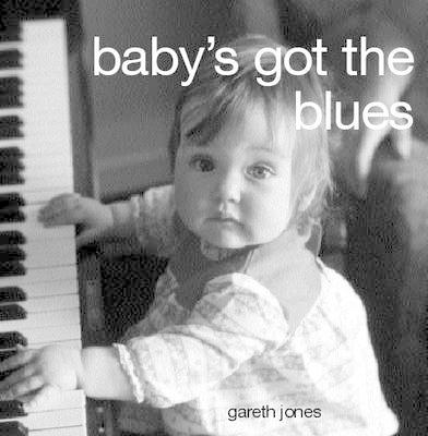 Baby's Got the Blues (BOK)