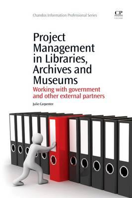 Project Management in Libraries, Archives and Museums (BOK)