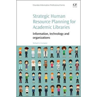 Strategic Human Resource Planning for Academic Libraries (BOK)