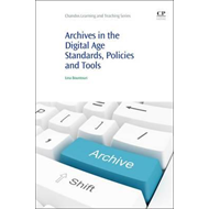 Archives in the Digital Age (BOK)