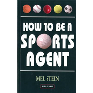 How to be a Sports Agent (BOK)