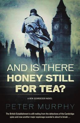 And Is There Honey Still For Tea? (BOK)