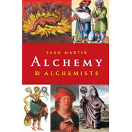 Alchemy and Alchemists (BOK)