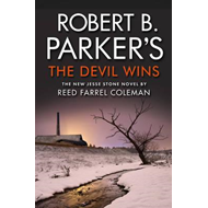 Robert B. Parker's The Devil Wins (BOK)