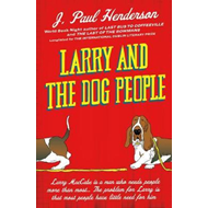Larry And The Dog People (BOK)