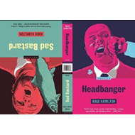 Headbanger/sad Bastard (BOK)