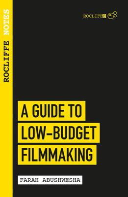 Rocliffe Notes - A Guide To Low Budget Film-making (BOK)