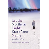Let the Northern Lights Erase Your Name (BOK)
