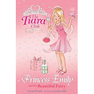 Princess Emily and the Beautiful Fairy (BOK)