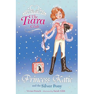 Princess Katie and the Silver Pony (BOK)