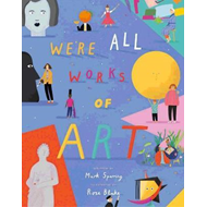 We're All Works of Art (BOK)