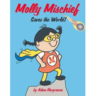 Molly Mischief Saves the World (BOK)
