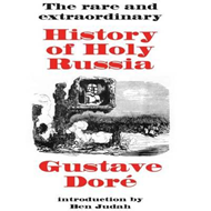 Rare and Extraordinary History of Holy Russia (BOK)