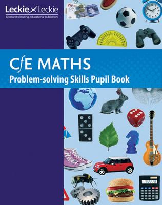 CfE Maths Problem-Solving Skills Pupil Book (BOK)