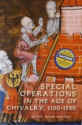 Special Operations in the Age of Chivalry, 1100-1550 (BOK)